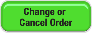 Change or Cancel Order Button